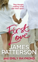First Love -  James Patterson - 9781780892481
