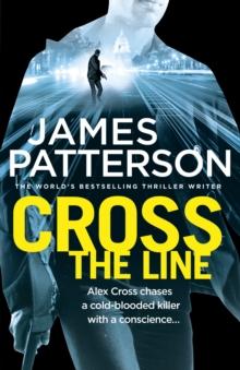 Cross the Line -  James Patterson - 9781780892696