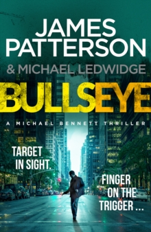 Bullseye -  James Patterson - 9781780892733