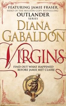 Virgins - An Outlander Short Story -  Diana Gabaldon - 9781780896618