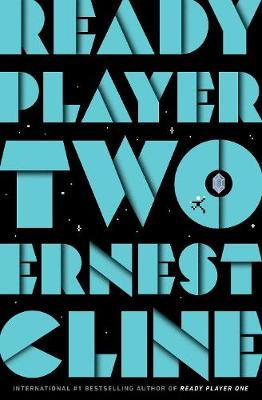 READY PLAYER TWO - ERNEST CLINE - 9781780897448