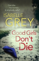 Good Girls Dont Die -  Isabelle Grey - 9781782067665