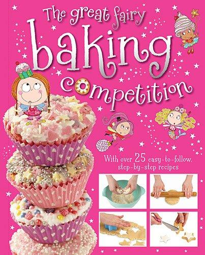 THE GREAT FAIRY BAKING COMPETITION - 9781782355915