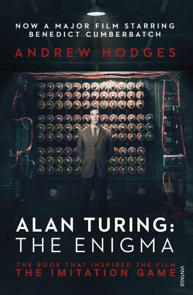 Alan Turing: The Enigma -  Andrew Hodges - 9781784700089