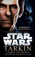 Star Wars: Tarkin - Luceno James - 9781784750077