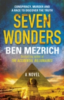 Seven Wonders -  Ben Mezrich - 9781784750084