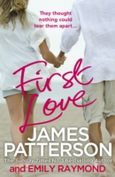 First Love -  James Patterson - 9781784750428