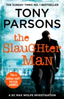 The Slaughter Man -  Tony Parsons - 9781784755102