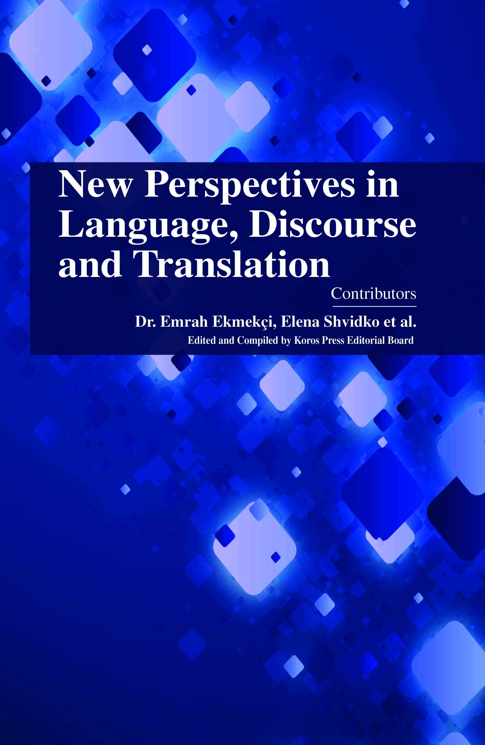 New Perspectives in Language, Discourse and Translation - 9781785690235