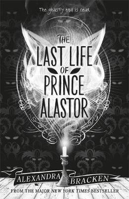 Prosper Redding: The Last Life of Prince Alastor - 9781786540638