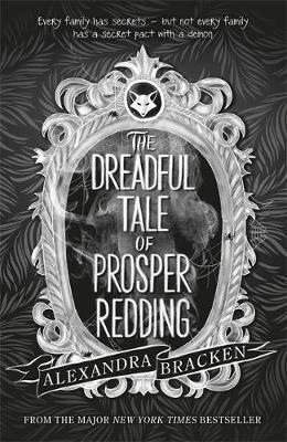 Prosper Redding: The Dreadful Tale of Prosper Redding - 9781786540683