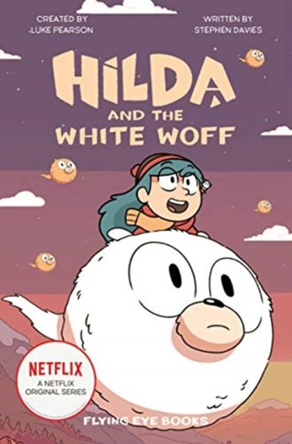 Hilda and the White Woff - 9781838740290