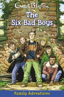 Family Adventures - Six Bad Boys -  Enid Blyton - 9781841356501