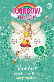Rainbow Magic - 3 In 1 - Summer Holiday Fairy -  Daisy Meadows - 9781843629603