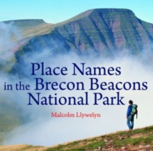 Place Names in the Brecon Beacons National Park - 9781845242756