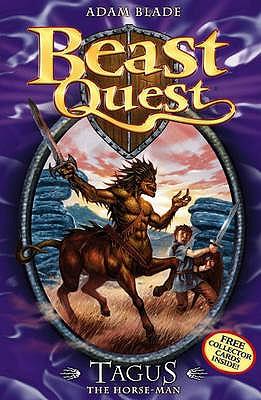 BEAST QUEST - 04 - TAGUS HORSE - MAN -  Adam Blade - 9781846164866