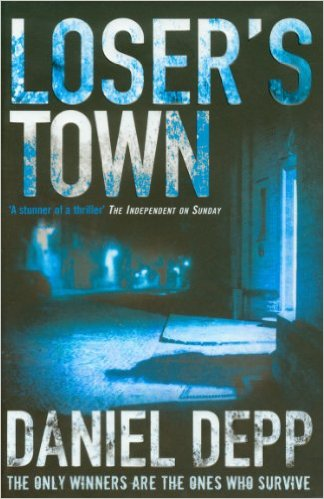 LOSERS TOWN -  Daniel Depp - 9781847394187