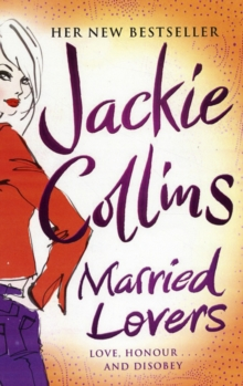 MARRIED LOVERS - JACKIE COLLINS - 9781847394484
