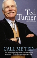 Call Me Ted -  Ted Turner - 9781847442802