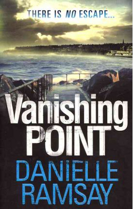 Vanishing Point -  Danielle Ramsay - 9781847562333