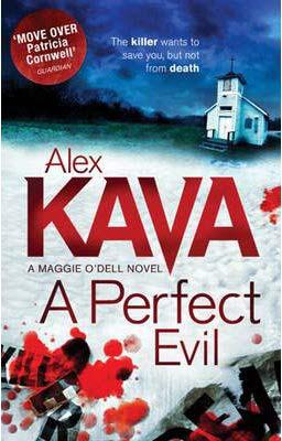 PERFECT EVIL -  Alex Kava - 9781848451254