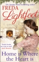 HOME IS WHERE THE HEART IS -  Freda Lightfoot - 9781848454149
