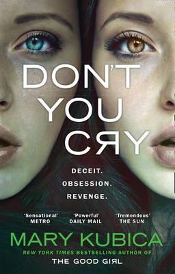 Don't You Cry -  Kubica Mary - 9781848454736