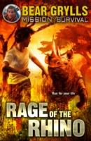 Rage of the Rhino -  Bear Grylls - 9781849418379