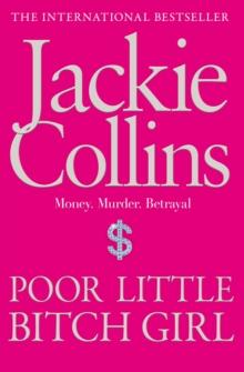 Poor Little Bitch Girl -  Jackie Collins - 9781849835466