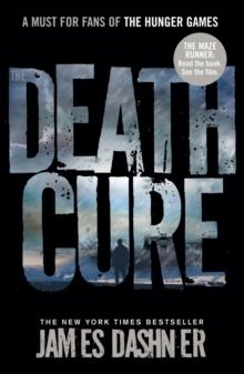 MAZE RUNNER - DEATH CURE -  James Dashner - 9781908435200