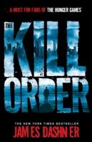 MAZE RUNNER - KILL ORDER -  James Dashner - 9781908435590