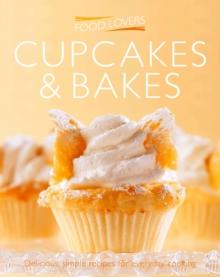 FOOD LOVERS - CUPCAKES & BAKES - MINI - 9781908533487