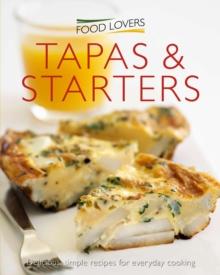 FOOD LOVERS - TAPAS & STARTERS - MINI - 9781908533623