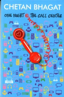 One Night @ the Call Center -  Chetan Bhagat - 9788129108180