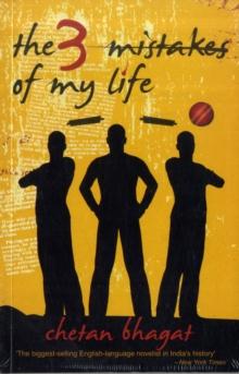Three Mistakes of My Life -  Chetan Bhagat - 9788129113726