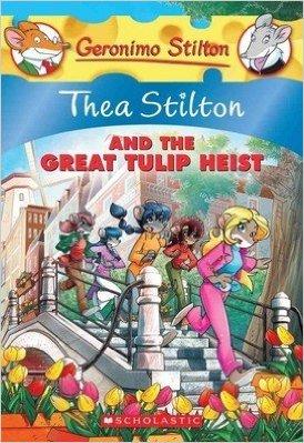 GS THEA STILTON - 18 - AND THE GREAT TULIP HEIST -  Geronimo Stilton - 9789351032151