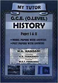 My Tutor - G.C.E. O/L - History -  W. O. T. Fernando - 9789555934770