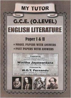 My Tutor - G.C.E. O/L - English Litrerature -  W. O. T. Fernando - 9789555934817