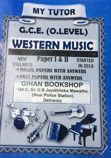My Tutor - G.C.E. O/L - Western Music -  W. O. T. Fernando - 9789555935517