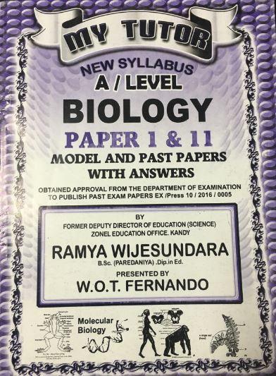 My Tutor - G.C.E A/L - Biology -  W. O. T. Fernando - 9789555936606