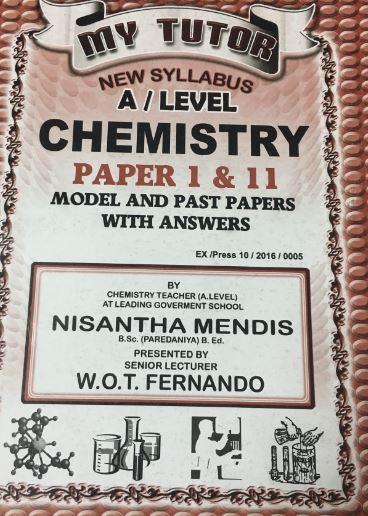 My Tutor - G.C.E A/L - Chemistry -  W. O. T. Fernando - 9789555936866